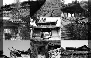【楠溪江图片】行走在消逝中-探访楠溪江中游古村落